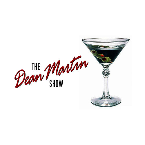 The Dean Martin Show by Dean Martin