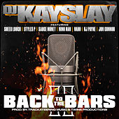 Back to the Bars, Pt. 2 (feat. Sheek Louch, Styles P, Sauce Money, Nino Man, Vado, RJ Payne, Jon Connor) de DJ Kayslay