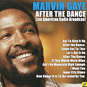 After the Dance (Live) di Marvin Gaye