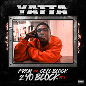 From the Cell Block 2 Yo Block, Pt. 2 von Yatta