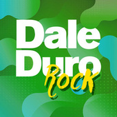 Dale Duro Rock de Various Artists