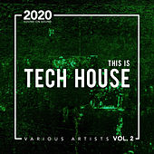 This Is Tech House 2020 de Various Artists