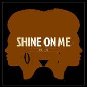 Shine on Me de MD Deejay