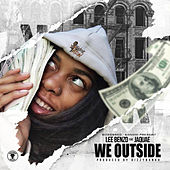 We Outside by Lee Benzo