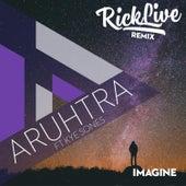 Imagine (rick live remix) by Aruhtra