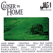 Closer To Home [105.1 Crossover] by Various Artists