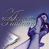 Acoustic Platinum (A Compilation From Acoustic Divas) by Various Artists