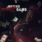 Smoke on Smoke Gang by BYoungOTB
