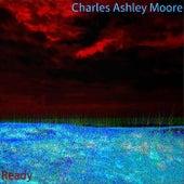 Ready de Charles Ashley Moore
