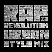 Rap Revolution 2020: Urban Style Mix di Various Artists