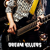 Dream Killers by Various Artists