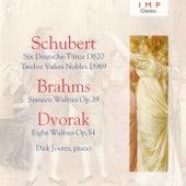 Schubert: Six Deutsche Tanze D820 / Twelve Valses Nobles D969 - Brahms: Sixteen Waltzes Op.39 - Dvorak: Eight Waltzes Op.54 de Dirk Joeres