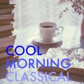 Cool Morning Classical de Various Artists