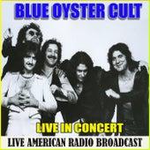 Live in Concert (Live) de Blue Oyster Cult