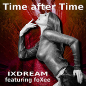 Time After Time de Ixdream