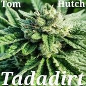 Tadadirt von Tom Hutch