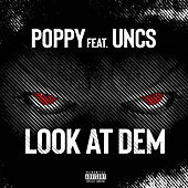 Look at Dem by Poppy