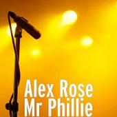 Mr Phillie de Alex Rose