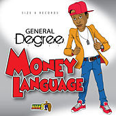 Money Language by General Degree