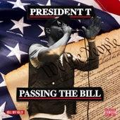 Passing the Bill von President T