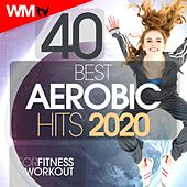 40 Best Aerobic Hits 2020 For Fitness & Workout (Unmixed Compilation for Fitness & Workout 135 Bpm / 32 Count) by Workout Music Tv