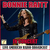 In Concert (Live) de Bonnie Raitt