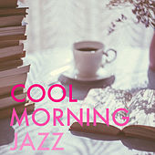 Cool Morning Jazz de Various Artists