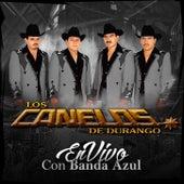 En Vivo con Banda Azul by Los Canelos De Durango