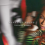 Merry Go Round by Tiffany Evans