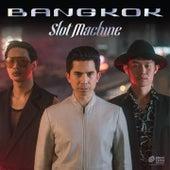 Bangkok by Slot machine