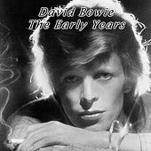 David Bowie the Early Years di David Bowie