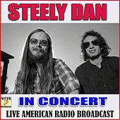 In Concert (Live) by Steely Dan