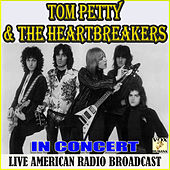 In Concert (Live) de Tom Petty