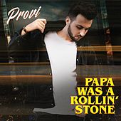 Papa Was a Rollin' Stone (VIP Remix) de Provi