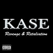 Revenge & Retaliation by Kase