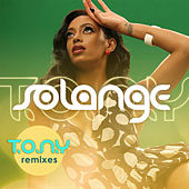 T.O.N.Y (Remixes) by Solange