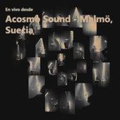 En Vivo Desde Acosmo Sound - Malmö, Suecia (En Vivo) de Mitú