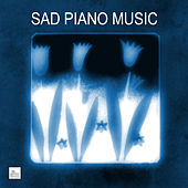 Sad Piano Music- Sad Piano Songs and Melancholy Music by Sad Piano Music Collective