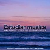 Estudiar musica: Música relajante para estudiar y olas oceánicas Sonidos para concentración, concentración, música para lectura y música de fondo para relajación de Musica para Concentrarse
