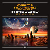 In This World (Remixes) de Marcos Rodriguez