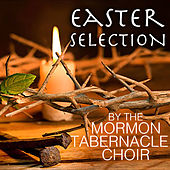 Easter Selection By The Mormon Tabernacle Choir de The Mormon Tabernacle Choir