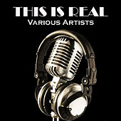 This Is Real by Various Artists
