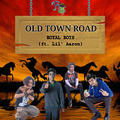 Old Town Road de Royal Boys