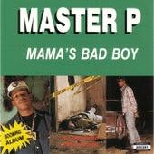 Mama's Bad Boy von Mster P
