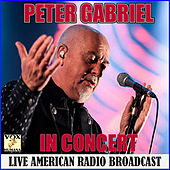 In Concert (Live) by Peter Gabriel