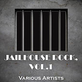 Jailhouse Rock, Vol. 1 by Various Artists