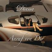 Anruf von dir (Radio Edit) van Diana