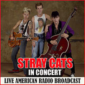 In Concert (Live) de Stray Cats