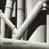 A Moment Before (Edición Remasterizada) by Maine