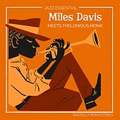 Miles Davis meets Thelonious Monk (Digitally Remastered) de Miles Davis